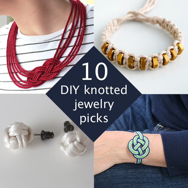 10 DIY Knotted Jewelry Picks | Hands Occupied