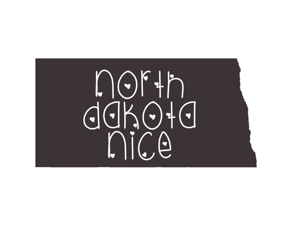 North Dakota Nice - North Dakota pride graphic by Hands Occupied.