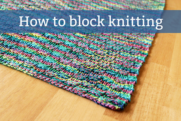 How to Block a Knitting Project at Hands Occupied