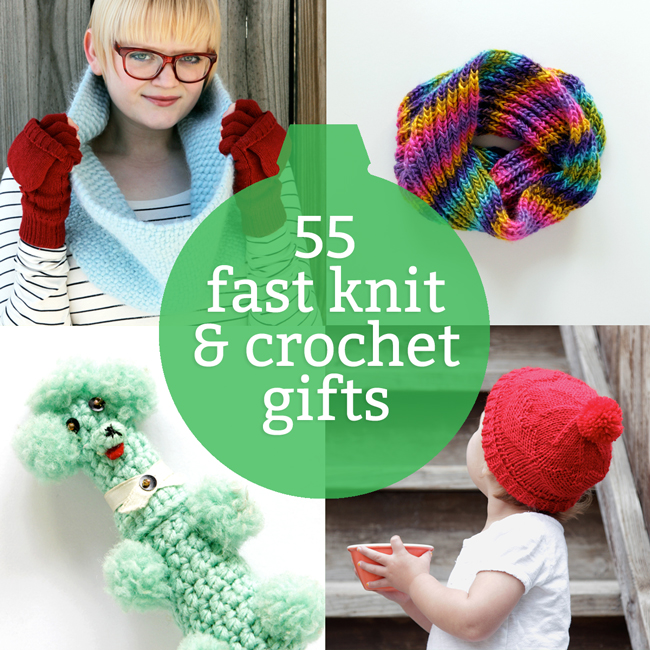 55 Last Minute Knit & Crochet Gift Ideas
