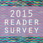 Reader Survey 2K15!