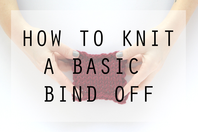 How to knit a basic bind off - Click through for a beginner knitting tutorial.