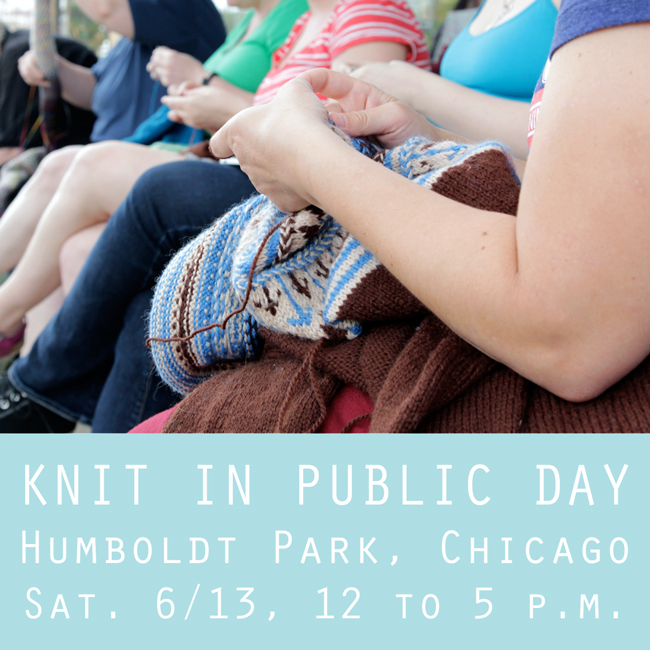 Knit in Public Day Meetup in Chicago! | Hands Occupied
