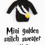 Mini Golden Snitch Sweater Pattern