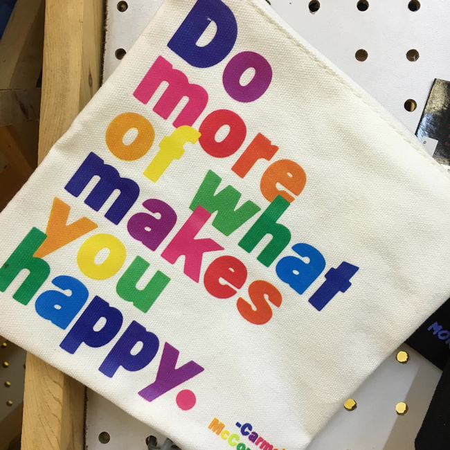 """Do more of what makes you happy."" knitting project bag via PostStitch"