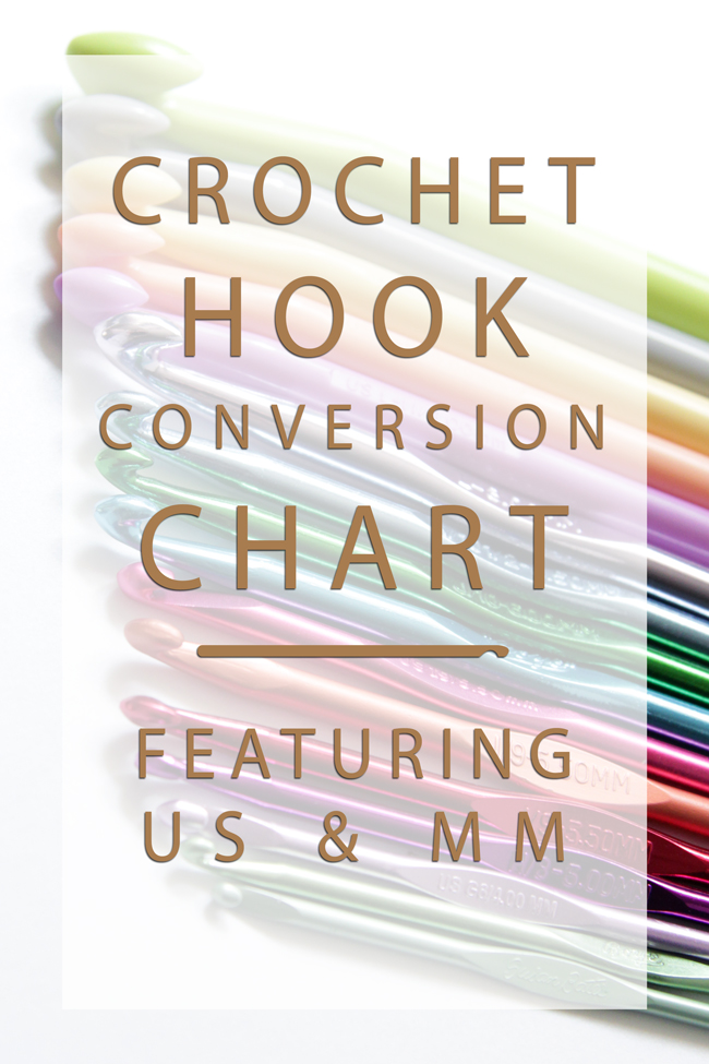 Crochet Hook Sizes A Handy Conversion Chart Hands Occupied