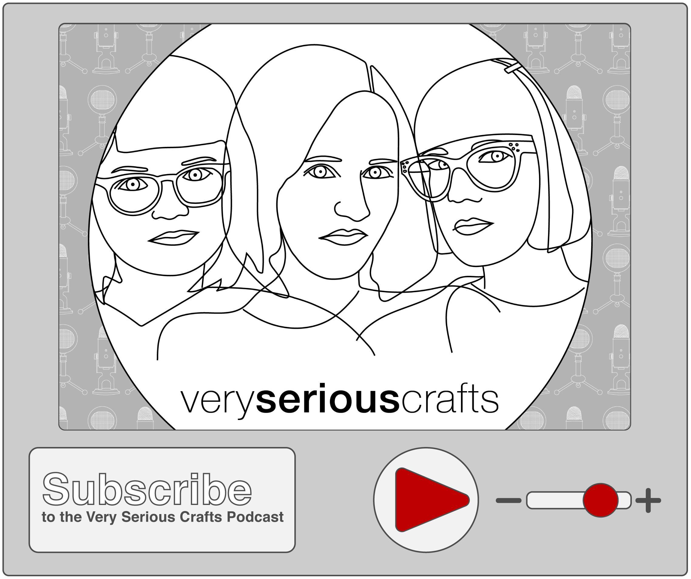 Very Serious Crafts - Subscribe Button