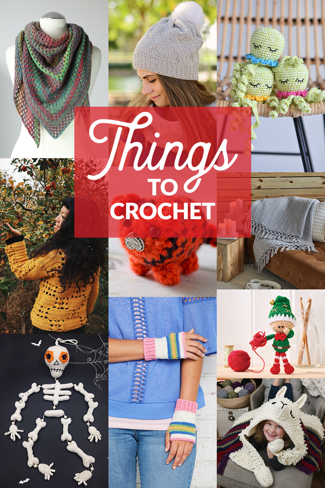 Things to Crochet - Find your fall crochet project with one of these brand new patterns from independent designers, featuring everything from the fun to the functional.