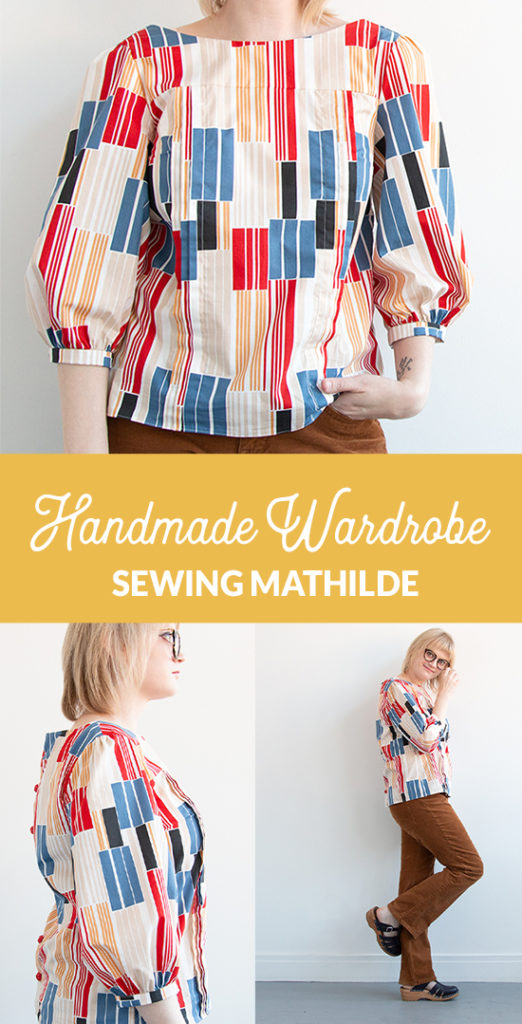 Sewing the Mathilde Blouse: what worked? What didn't? And where can you find fun, fresh fabric to pair with some beautiful buttons for adding to your handmade wardrobe? This post has the answers.