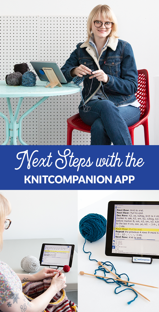 Next steps with knitCompanion: Learn how to knit more and frog less with one of the best apps out there for crafters.